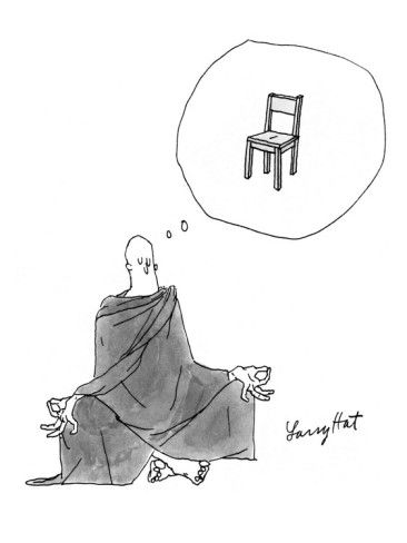 Robed Buddhist Meditating In Yoga Position Thinks Of A Chair New Yorker Cartoon Poster Print By Lar Yoga Funny New Yorker Cartoons Yoga Inspiration Quotes