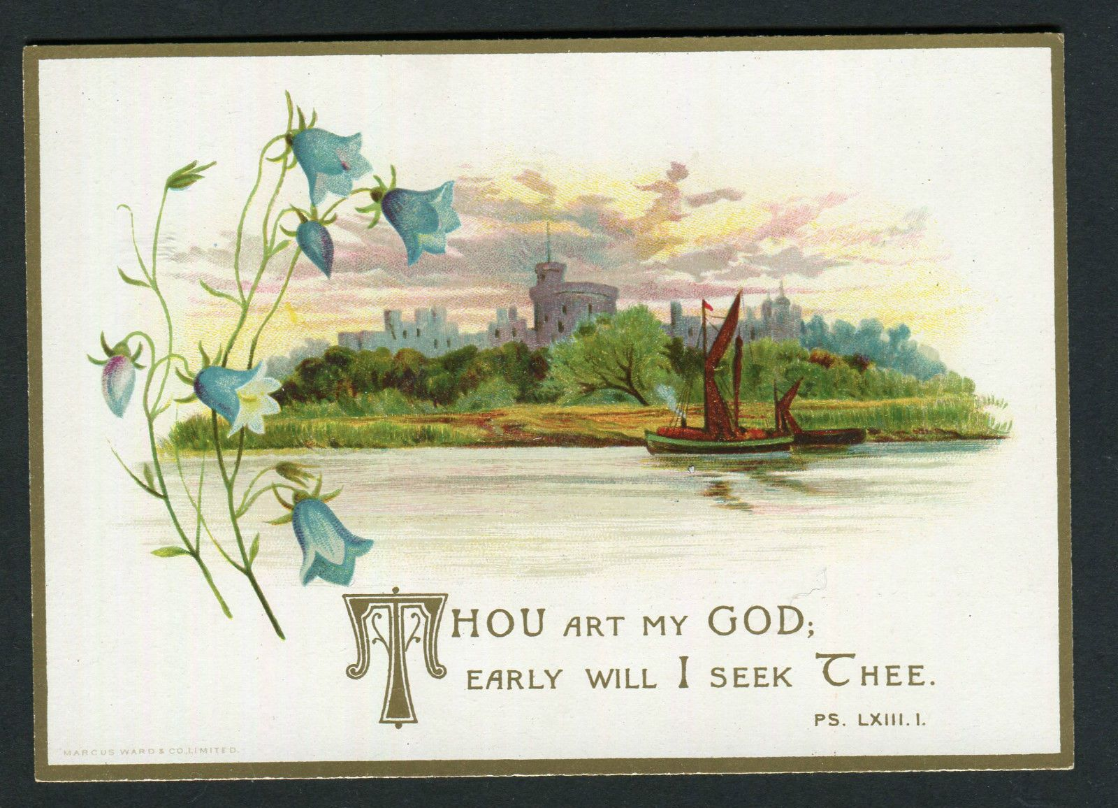 Victorian Religious Greetings Card,pub.M.Ward.Castle,River,Boat ,Flowers,Quote.
