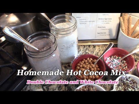 Utube 2020 Christmas Coffee Cicoa Bar Homemade Hot Cocoa Mix ~ Double Chocolate and White Chocolate