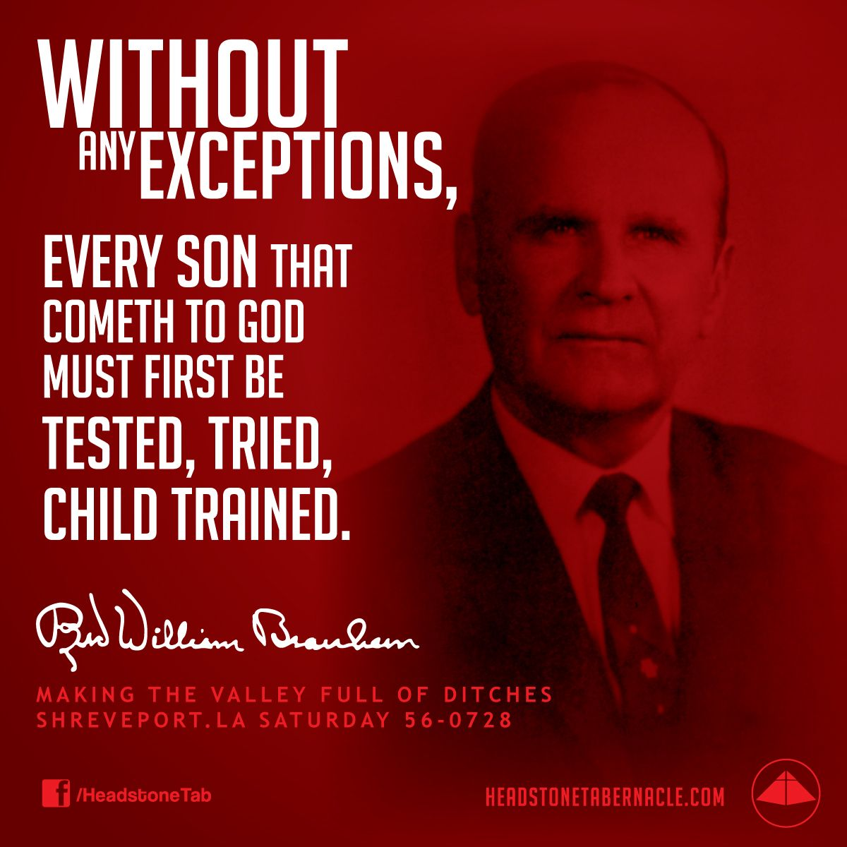 Without any exceptions, every son that cometh to God must ...
