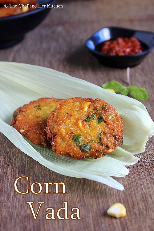 Corn vada food pinterest american food foods and snack items corn recipe forumfinder Gallery