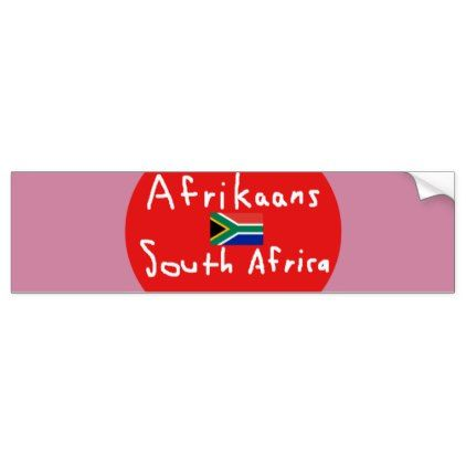 Afrikaans south africa language and flag bumper sticker country gifts style diy gift