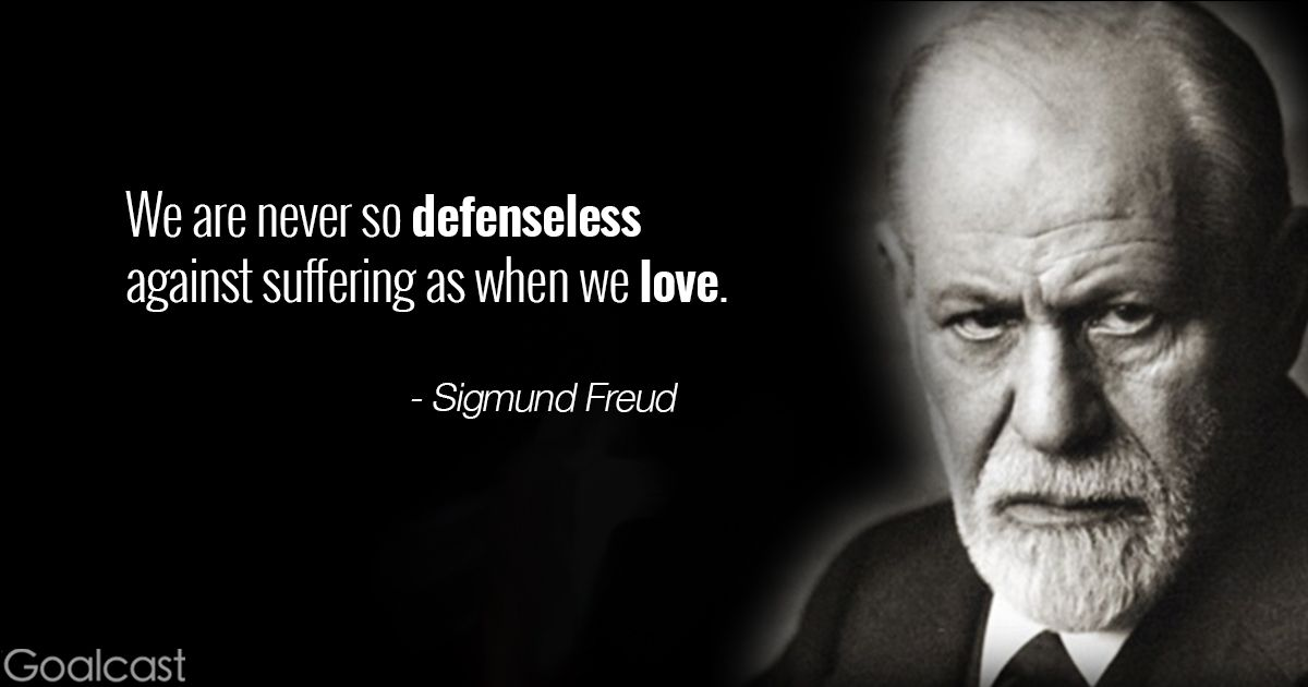20 Sigmund Freud Quotes To Push You To Build A Stronger Character Freud Quotes Sigmund Freud Freud