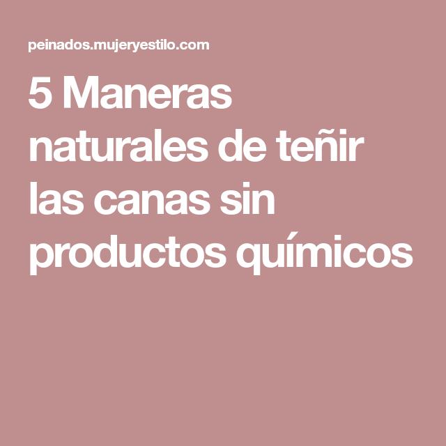 5 Maneras naturales de teñir las canas sin productos químicos