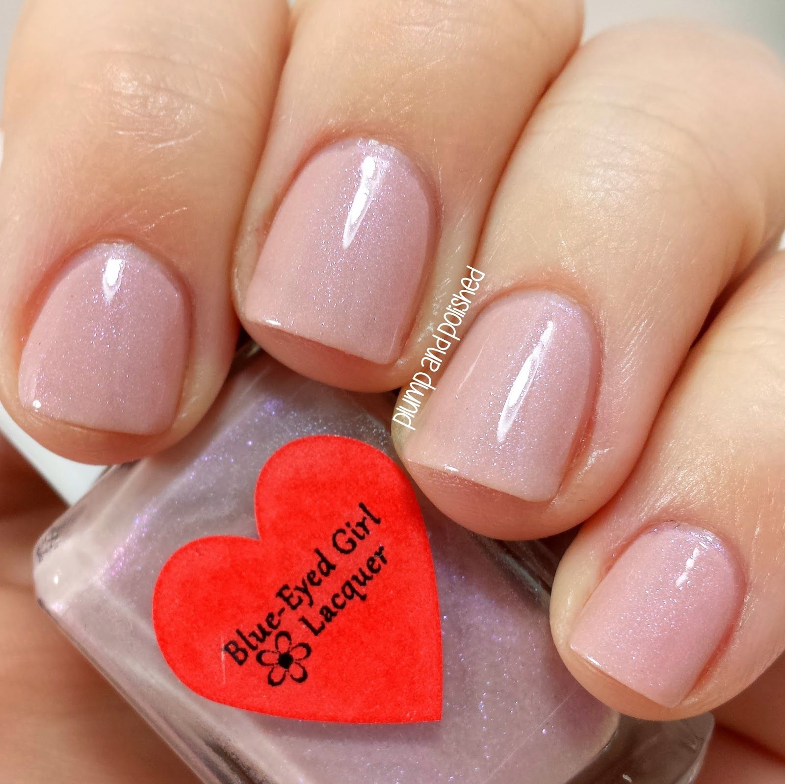 Plump and Polished: Blue-Eyed Girl Lacquer - My Indecisive Valentine