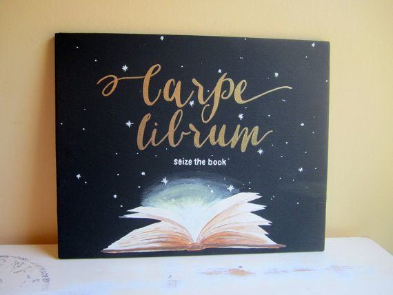Library Sign - Carpe Librum Sign - Seize The Book - Gift For Book Lover - Teacher Gift - Library Decor - Librarian - Classroom Décor  What a great
