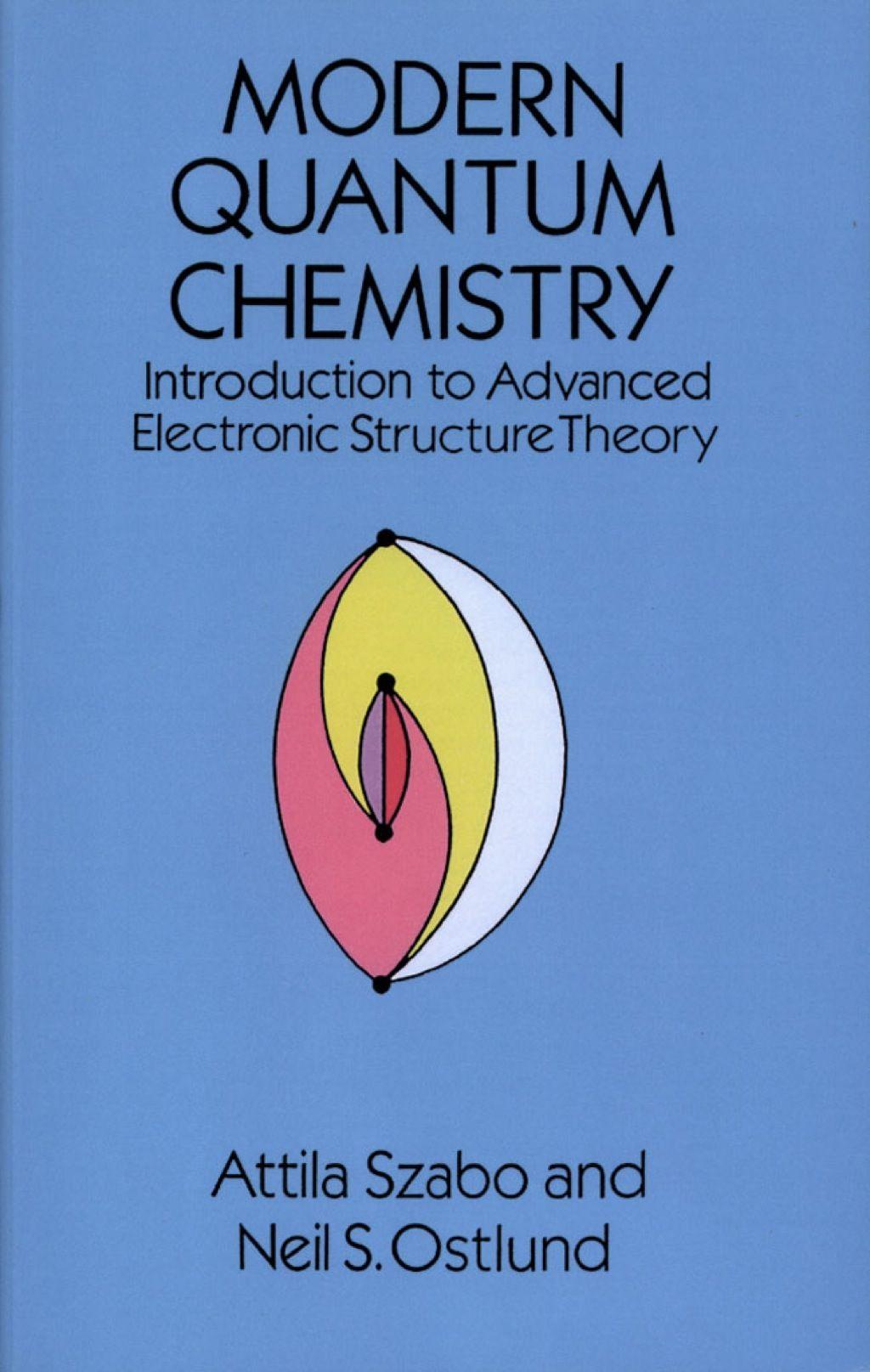 Modern Quantum Chemistry (eBook) | Programming | Chemistry