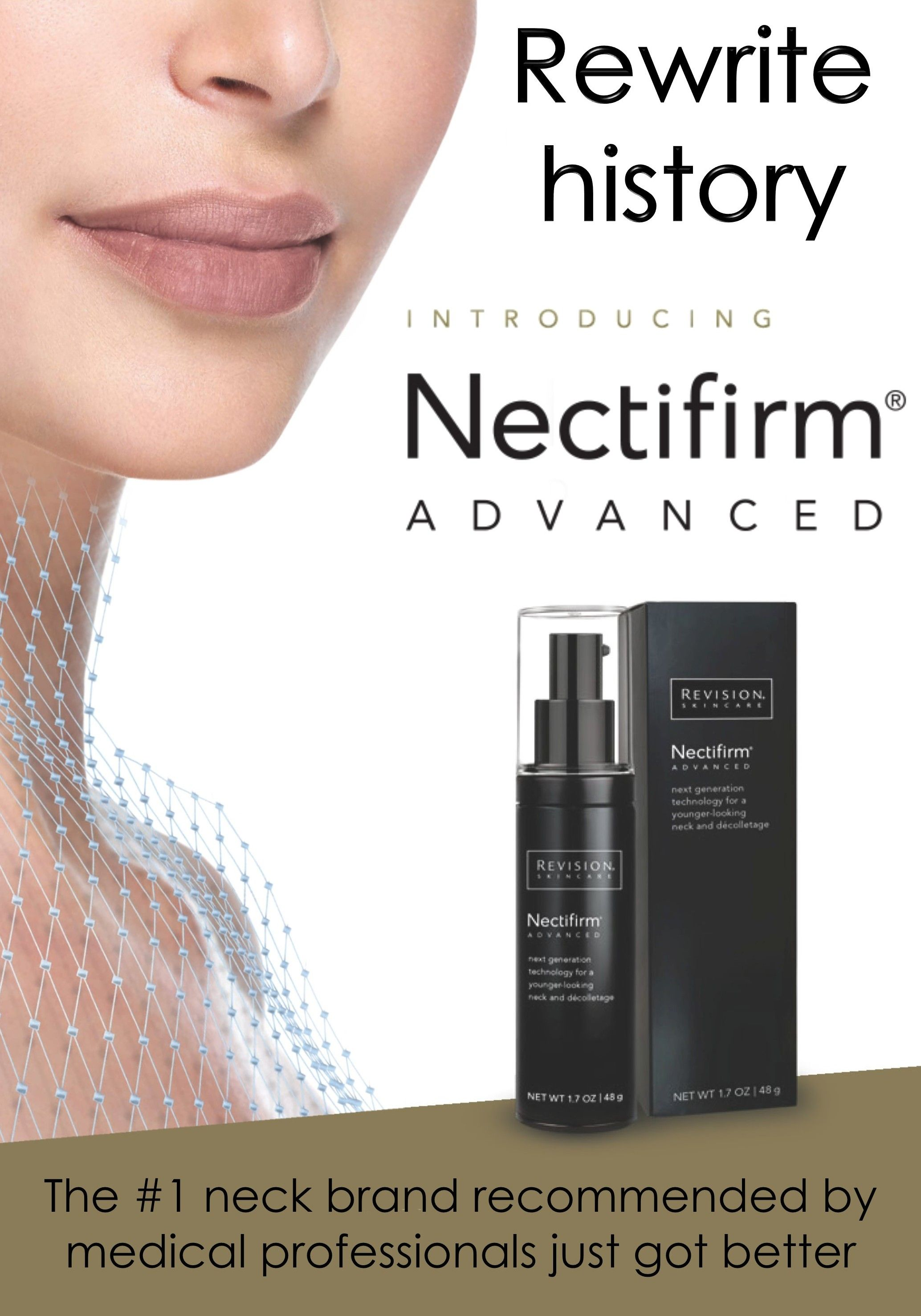 Limited Time Introductory Offer Rewrite History With New Nectifirm Advanced