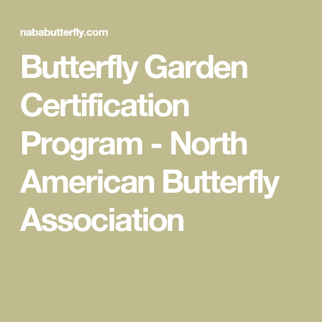 Delicieux Find This Pin And More On Butterfly By Lamowad. NABAu0027s Butterfly Garden  Certification ...