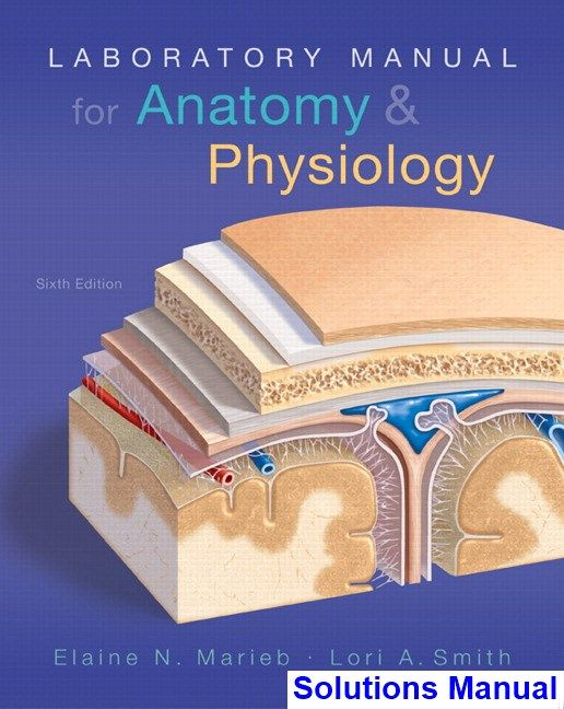 Solutions Manual for Laboratory Manual for Anatomy and Physiology ...