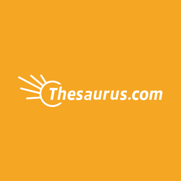 Thesaurus Com Is The World S Leading Online Source For Synonyms Antonyms And More Antonyms Words Online Thesaurus