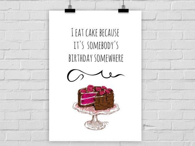 Kunstdruck I EAT CAKE | Die küche, Statements und Poster