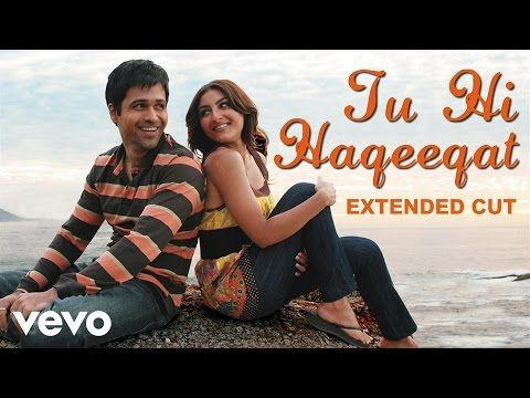 Tum Mile Tu Hi Haqeeqat Video Emraan Hashmi Soha Youtube Love Songs Lyrics Songs Chill Songs