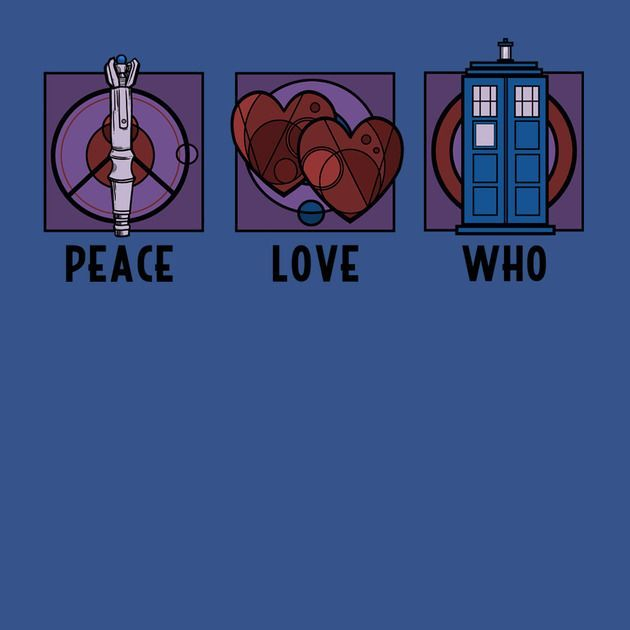 Peace, Love, Who T-Shirt #12doctor Peace, Love, Who T-Shirt $12 Doctor Who tee at Once Upon a Tee! #12doctor