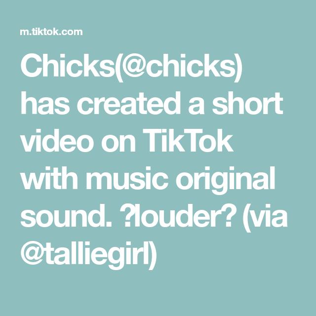 Chicks Chicks Has Created A Short Video On Tiktok With Music Original Sound Louder Via Talliegirl Two Types Of Girls The Originals Eyebrow Tutorial