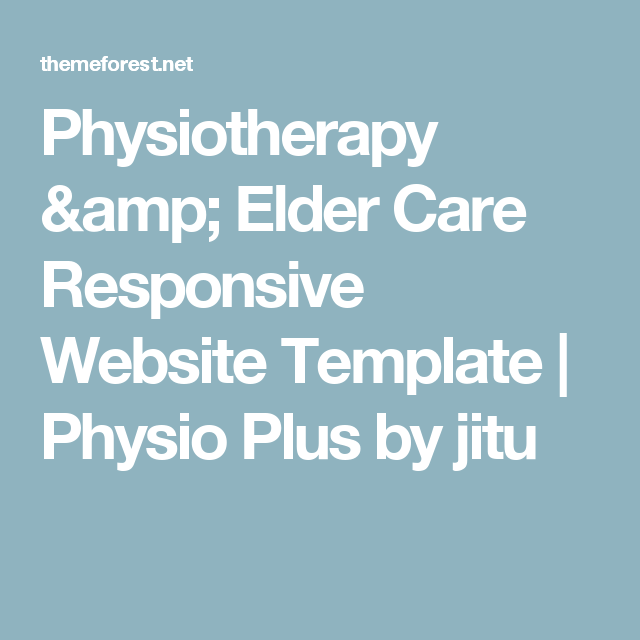Physiotherapy & Elder Care Responsive Website Template | Physio Plus by jitu