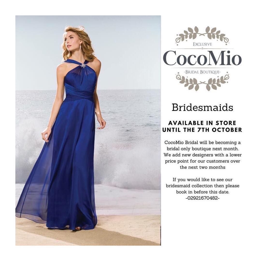 30c8e71d19 Just a reminder we have one week left with our bridesmaid dresses in store!  Book your appointment on 02921670482