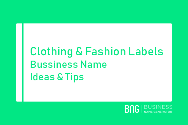 Clothing Fashion Labels Business Name Generator | T-shirt