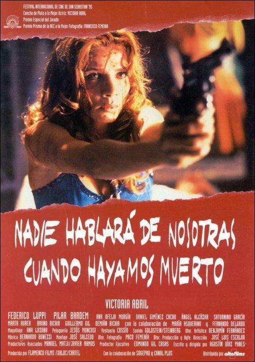 Nadie Hablará de Nosotras cuando Hayamos Muerto (1995)