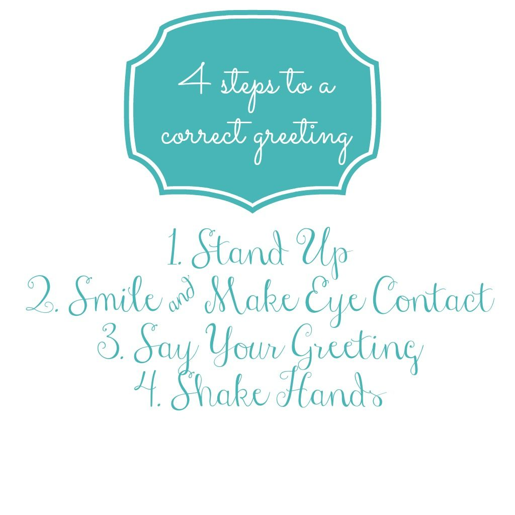4 Steps to a Correct Greeting, adapted from Emily Post #etiquette