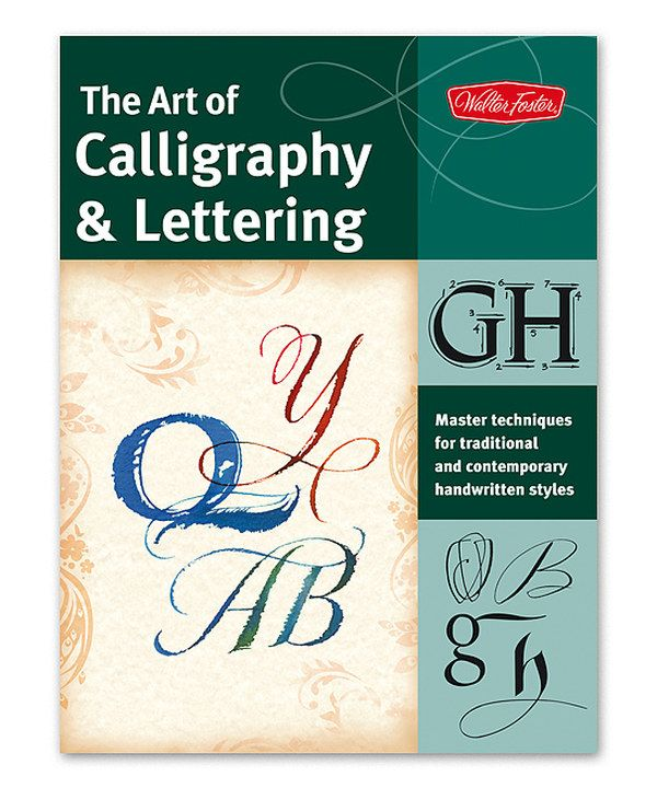 Look at this The Art of Calligraphy & Lettering Paperback on #zulily today!