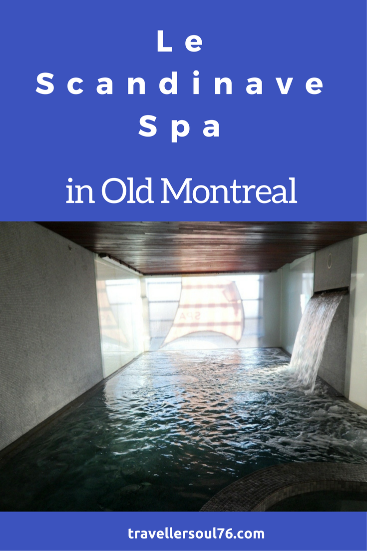 Recharging Batteries At Le Scandinave Spa In Old Montreal Old Montreal Montreal Spa