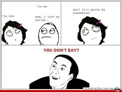 you don't say meme - Pesquisa Google | Memes | Pinterest ...  Funny