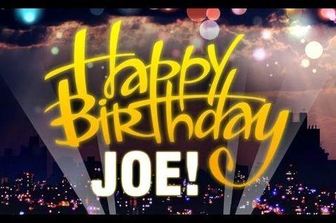 Pin On Happy Birthday Joe