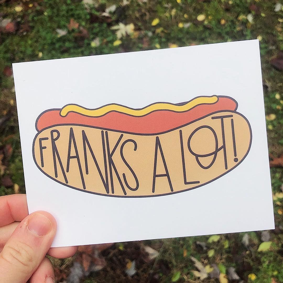 Franks A Lot Hot Dog Pun Card Mustard Funny Funny Food Puns