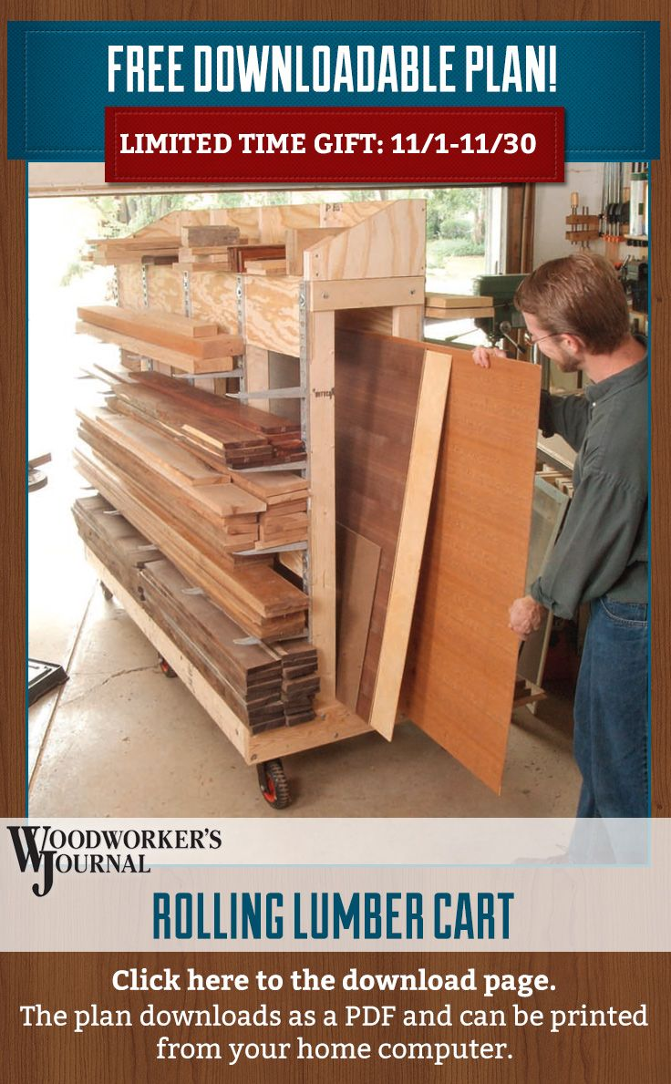 For A Limited Time Download The Rolling Lumber Cart Plan From Woodworkers Journal For Free From Our Facebook Page Ht Lumber Storage Workshop Storage Diy Shops