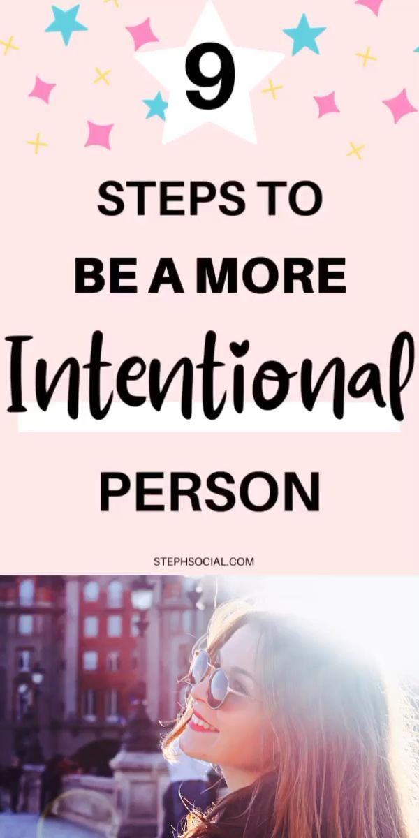 How To Live Intentionally! - 8 Steps To Be A More