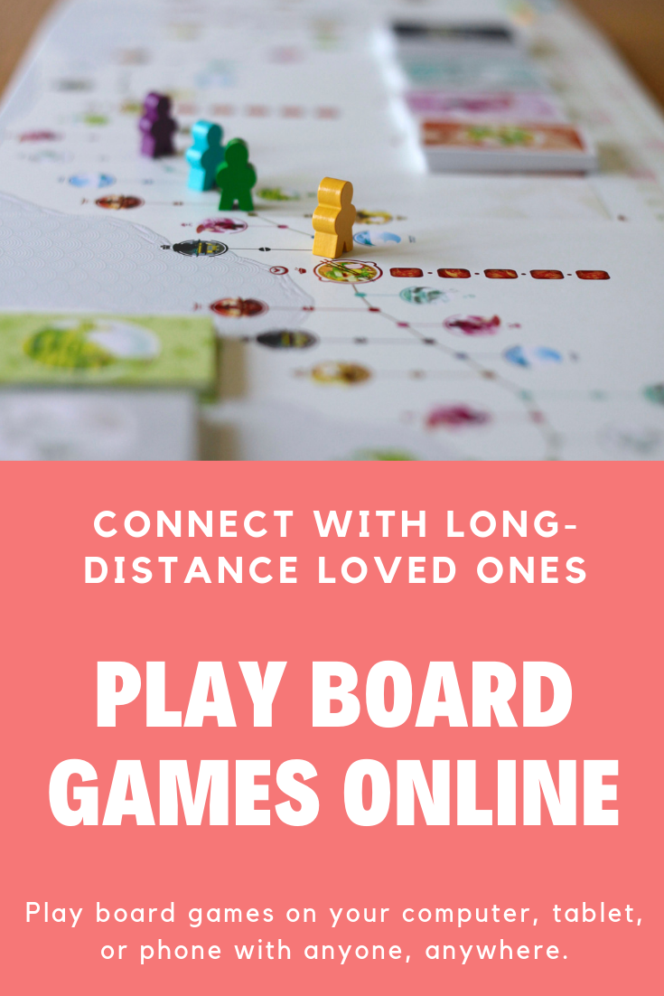 Play Board Games Online To Connect With Long Distance Loved Ones Family Games To Play Board Game Online Online Games For Kids