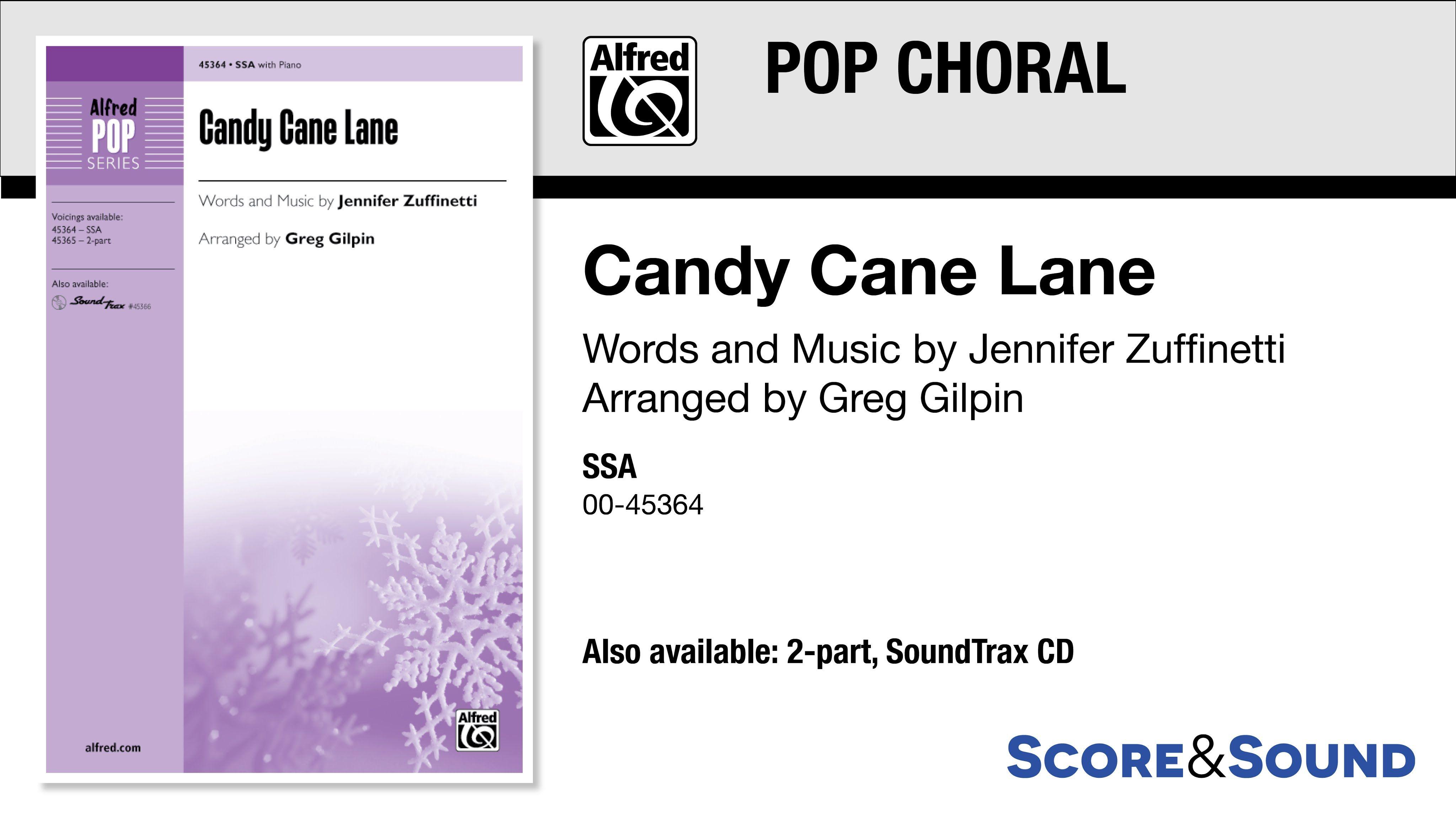 Candy Cane Lane, arr. Greg Gilpin Score & Sound Candy