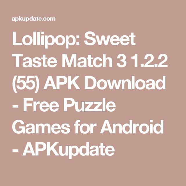 Lollipop: Sweet Taste Match 3 1 2 2 (55) APK Download - Free Puzzle
