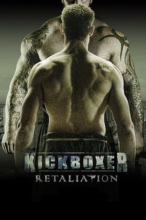 Download Kickboxer: Retaliation Full-Movie Free