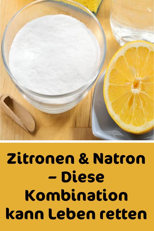 Zitronen & Natron – Diese Kombination kann Leben retten #naturalcures