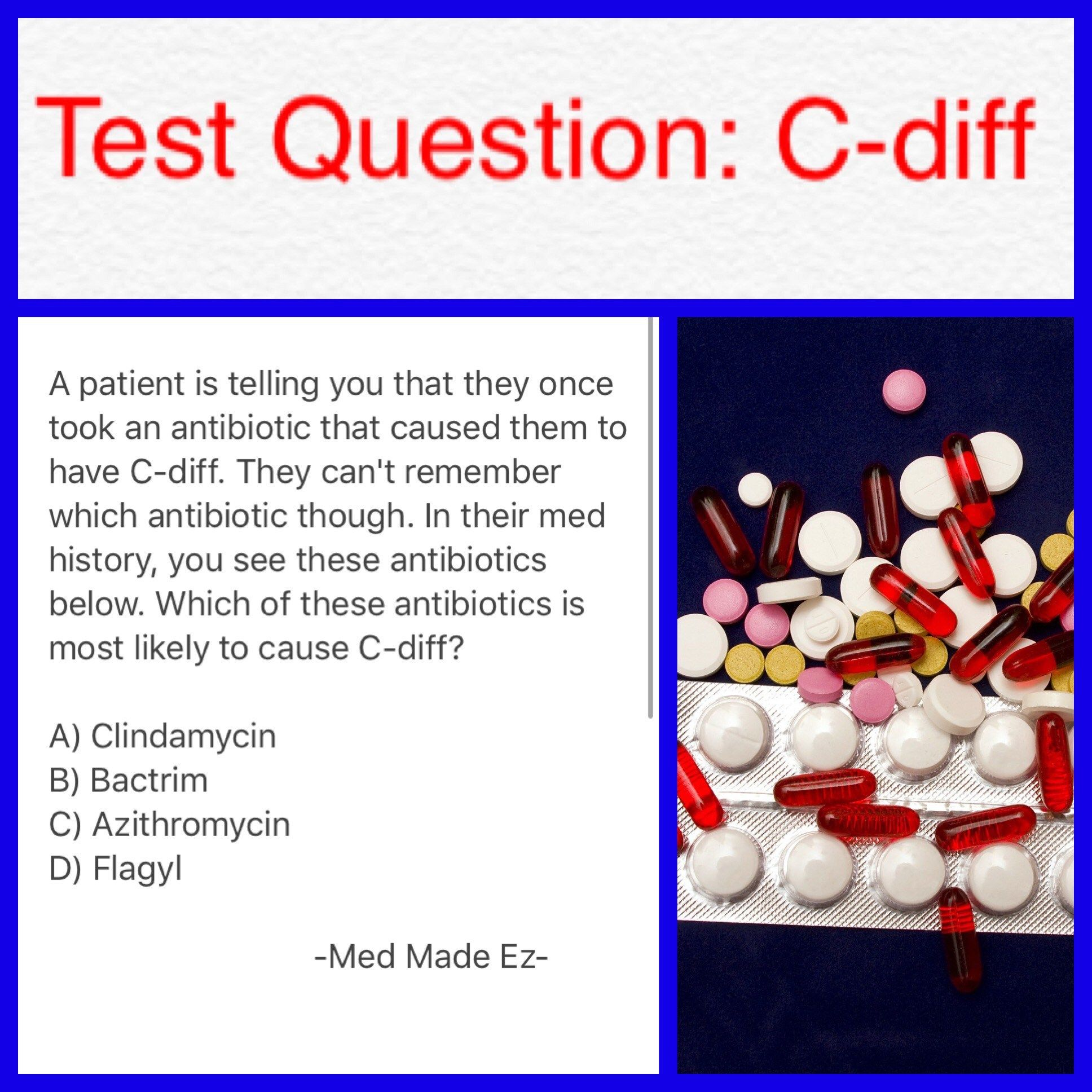 Testquestionc diff nursing pinterest nclex and medical nursing test question cdiff which antibiotic is most likely to cause c diff from the choices listed in this question xflitez Gallery