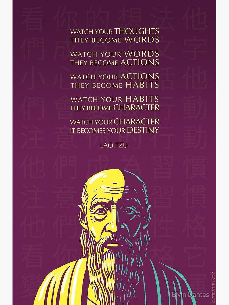 Lao Tzu quote: Watch your thoughts Poster by Elvin Dantes