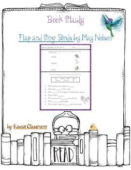 This resource was created to go along with the book Flap and Sing: Birds by May…
