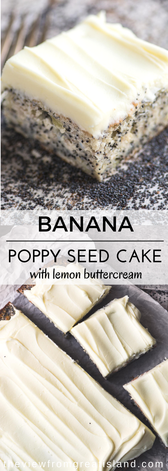 Banana Poppy Seed Cake with Lemon Buttercream ~ an easy snack cake made with bananas and poppy seeds, generoulsy topped with a lemon frosting ~ you can whip up this easy one bowl cake in no time. #cake #blondies #snackcake #bananacake #poppyseeds #poppyseedcake #lemonfrosting #lemoncake #coffeecake #dessert #easybananacake #baking #onebowlcake