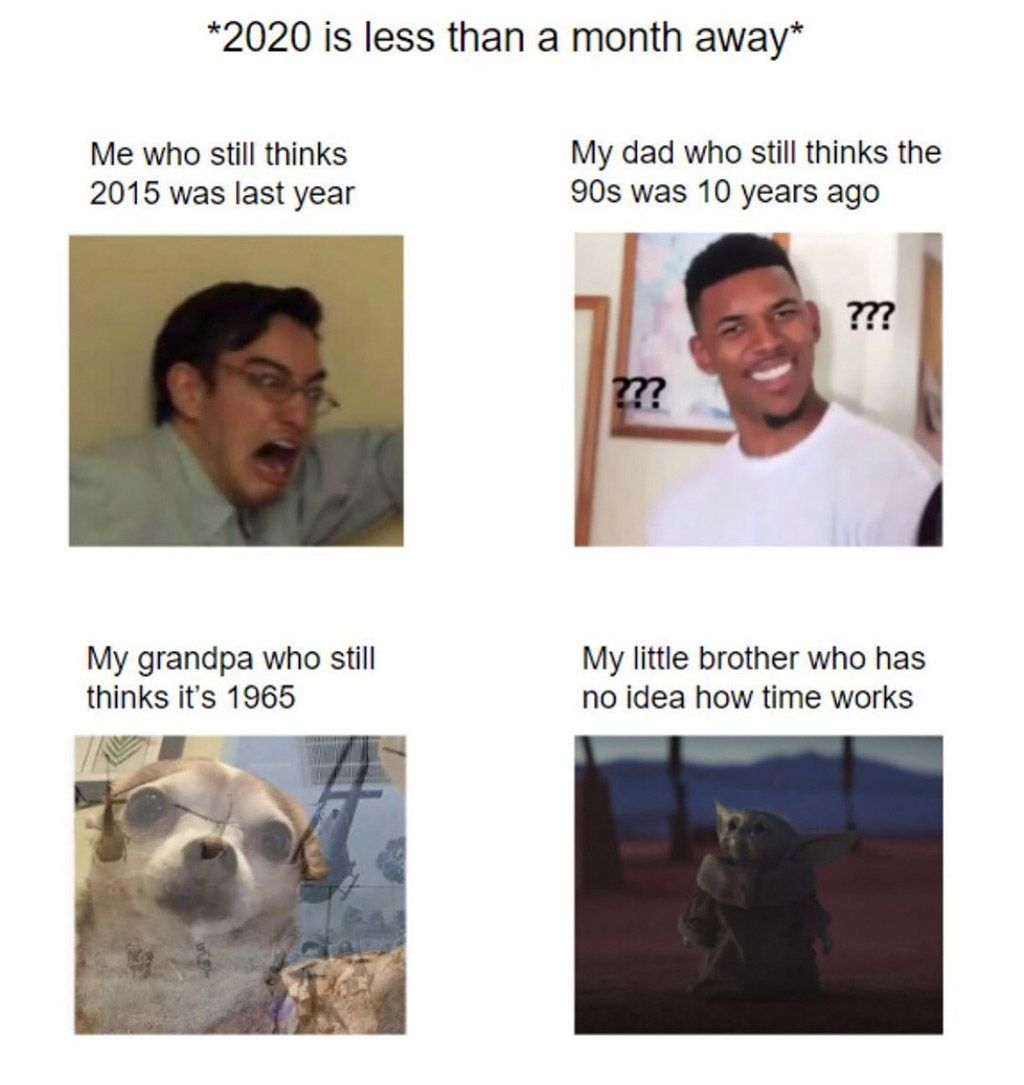 2020 is less than a month away... Funny relatable memes