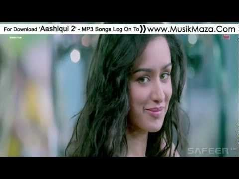 Tum Hi Ho Meri Aashiqui - Full Video Song ᴴᴰ - Aashiqui 2 - Aditya Roy Kapoor, Shraddha Kapoor - YouTube