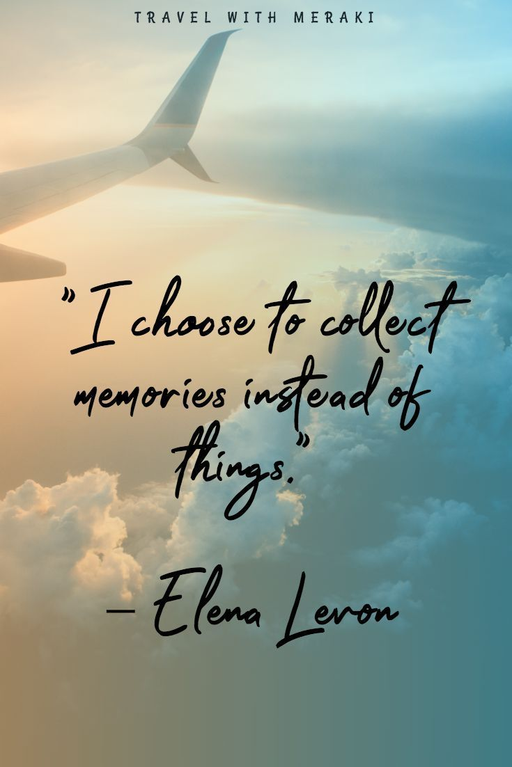 Collect Memories not Things Quote. Find over 80 more inspiration quotes HERE. #travel #quotes #travelquotes #quotesabouttravel #travelsayings #wanderlustquotes