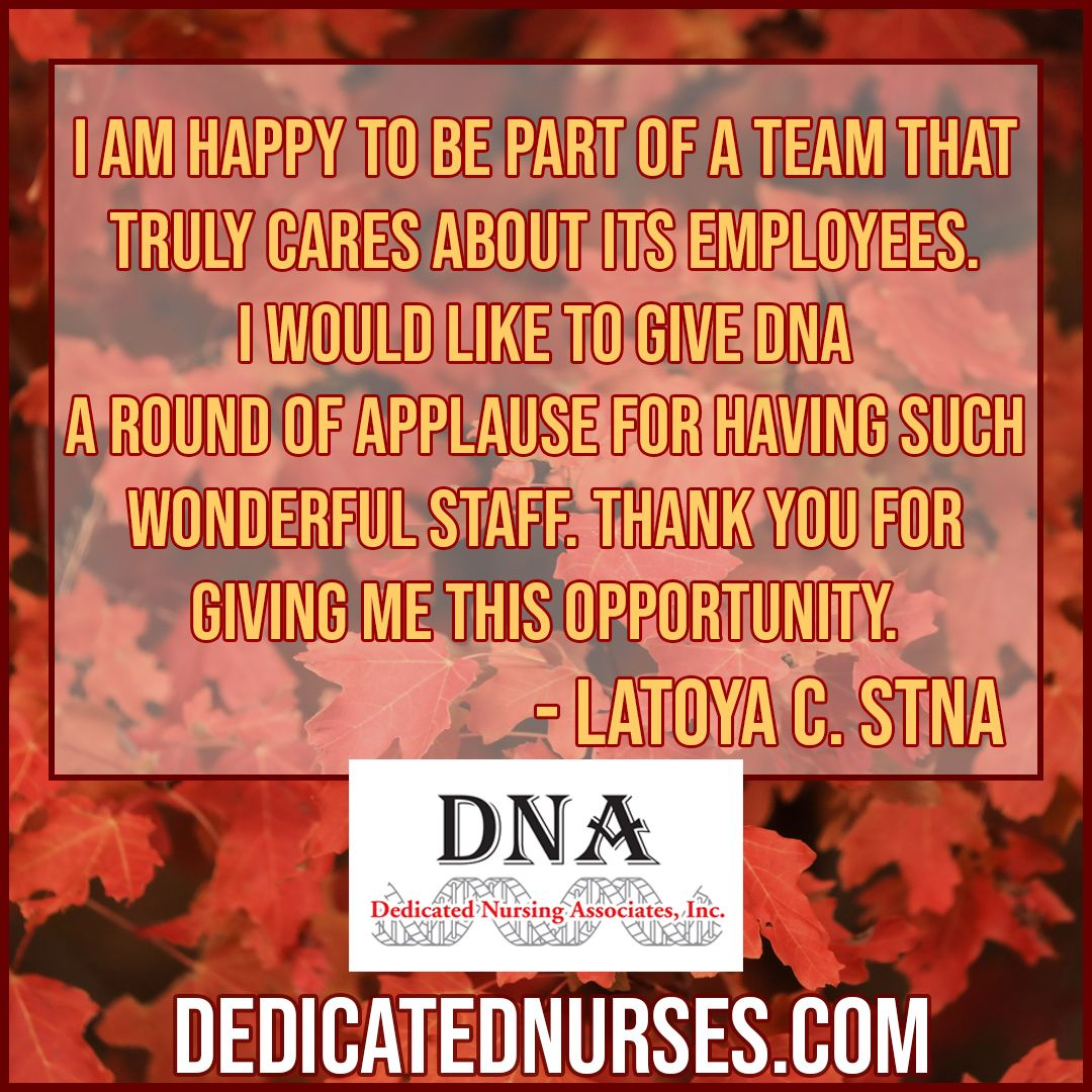 We are happy to have you, Latoya! Nurse staffing, Nurse
