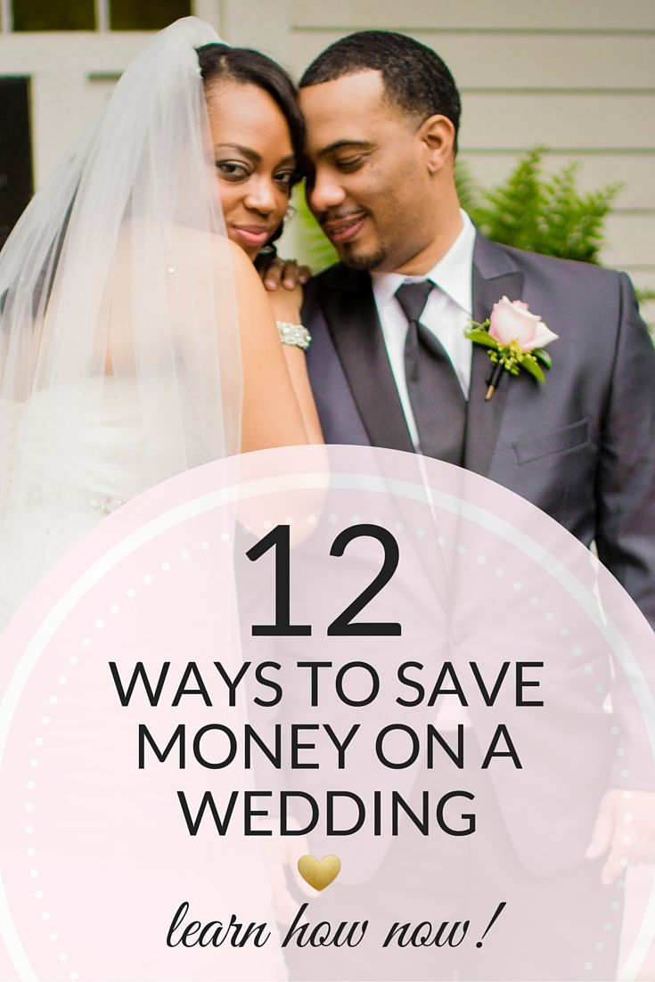 Between My Own Wedding Planning Experiences And Hours Of Research I Have Simplified This Feat For You With 12 Ways On How To Save Money A