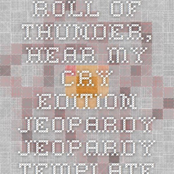 Roll of Thunder, Hear my Cry edition JEOPARDY Jeopardy Template ...