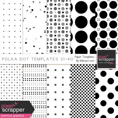 Polka Dot Paper Templates 31-40 Kit Pixelscrapper Kits Pinterest