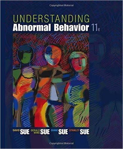 Understanding abnormal behavior 11th edition by david sue derald understanding abnormal behavior 11th edition by david sue derald wing sue isbn 13 978 1305088061 fandeluxe Gallery