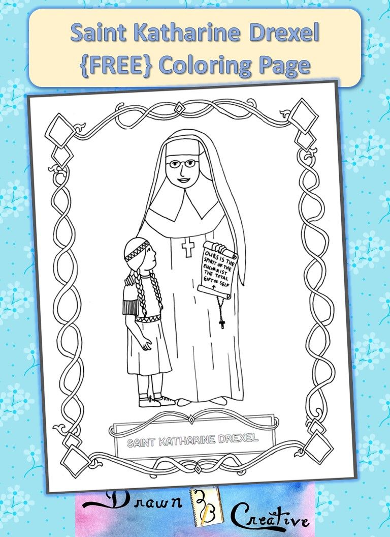 Free Saint Katharine Drexel Coloring Page | religious education ...