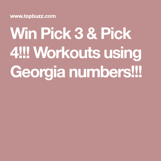 Win Pick 3 & Pick 4!!! Workouts using Georgia numbers!!! | Lottery